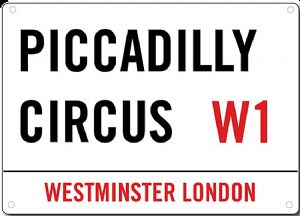 Piccadilly Circus W1 metal sign   200mm x 140mm  (2f)